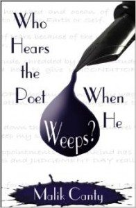 Who Hears the Poet When He Weeps
