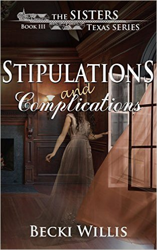 Stipulations and Complications (The Sisters, Texas Mystery Series Book 3)(Kindle Edition)